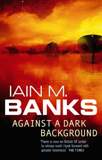 Iain M. Banks - Against A Dark Background
