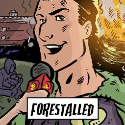 Forestalled